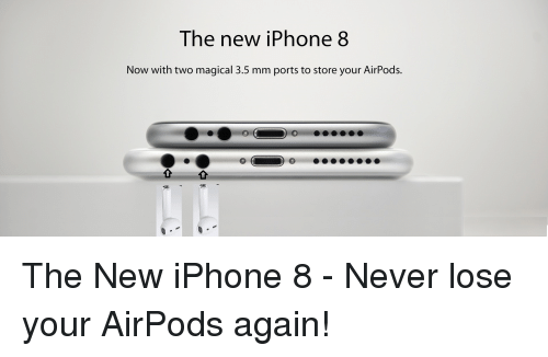 the-new-iphone-8-now-with-two-magical-3-5-mm-3670204